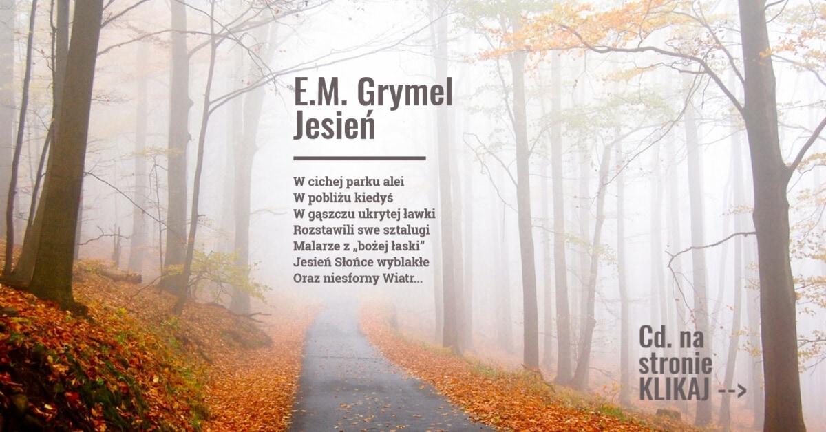 Wiersz Jesień Em Grymel Autorska Strona Elżbiety Grymel